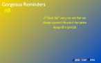 Gorgeous Reminders #8