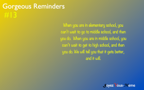 Gorgeous Reminders #13