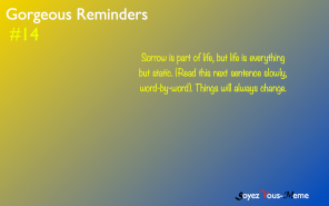 Gorgeous Reminders #14