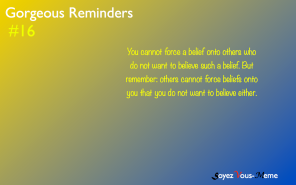 Gorgeous Reminders #16